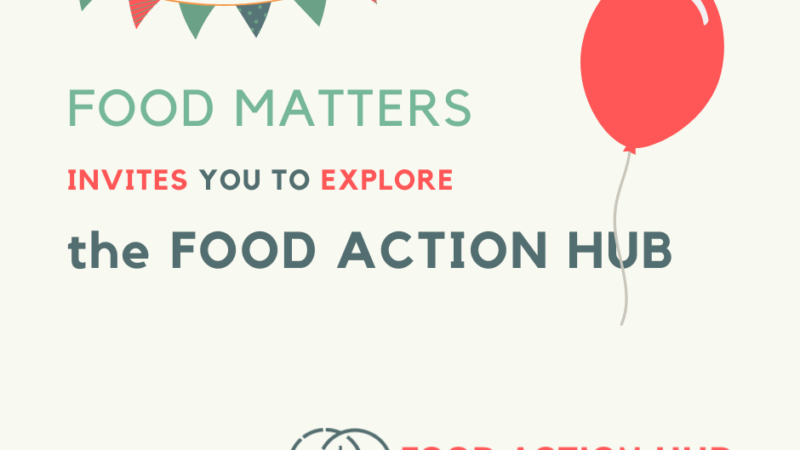Welcome to the Food Action Hub!